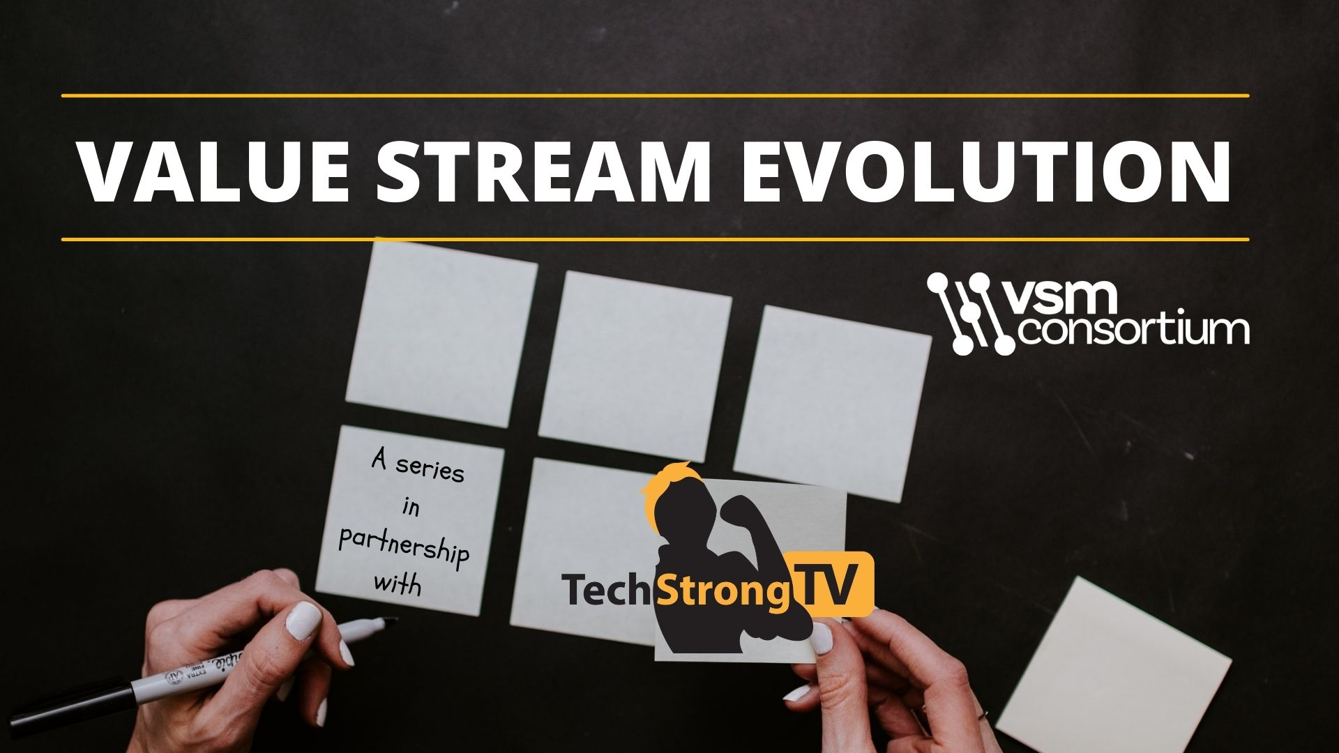 VALUE STREAM EVOLUTION